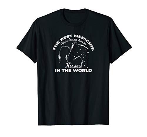 Die beste Medizin der Welt Appaloosa Küsse T-Shirt