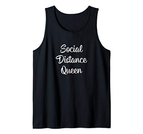 Social Distance Queen - Tank Top