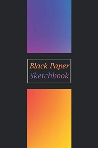 Black Paper Sketchbook: Small Sketchbook for Doodling & Drawing With Gel, Metallic, Sharpies or Neon Highlighter Pens for Kids and Adults