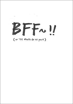 BFF~!! or til death do us part by Luna Darko