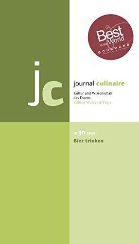 journal culinaire. Kultur und Wissenschaft des Essens: No. 30: Bier trinken/