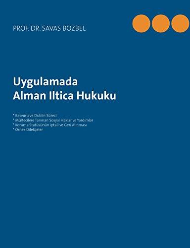 Alman Iltica Hukuku: Uygulamada