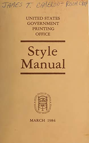 United States Government Printing Office STYLE MANUAL, 1984. (English Edition)