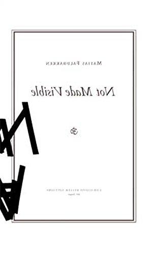 Matias Faldbakken: Not Made Visible (Christoph Keller Editions)