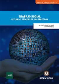 Trabajo Social: Historia y Desafíos de una Profesión