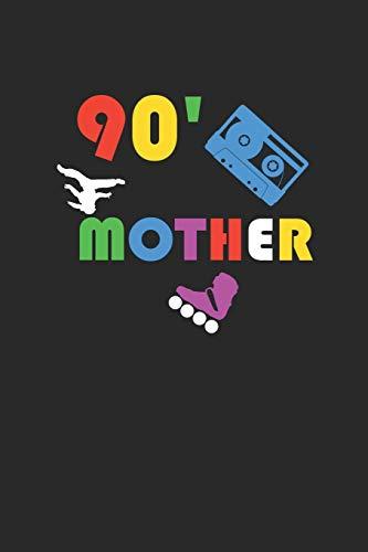 90' Mother: A5 Notizbuch Demi Raster / Karo / Kariert 120 Seiten für Fans der 90ziger Jahre und alle junggebliebene. I Geschenkidee für Retro Fans