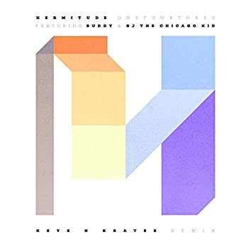 OneFourThree (feat. Buddy, BJ The Chicago Kid) [Keys N Krates Remix]