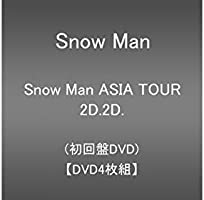 Snow Man ASIA TOUR 2D.2D. (DVD4枚組)(初回盤DVD)