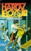 Cold Sweat (Hardy Boys: Casefiles, #63)