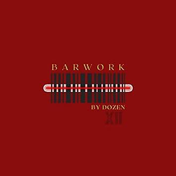 Barwork by Dozen