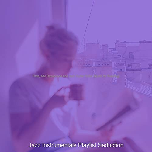Jazz Instrumentals Playlist Seduction