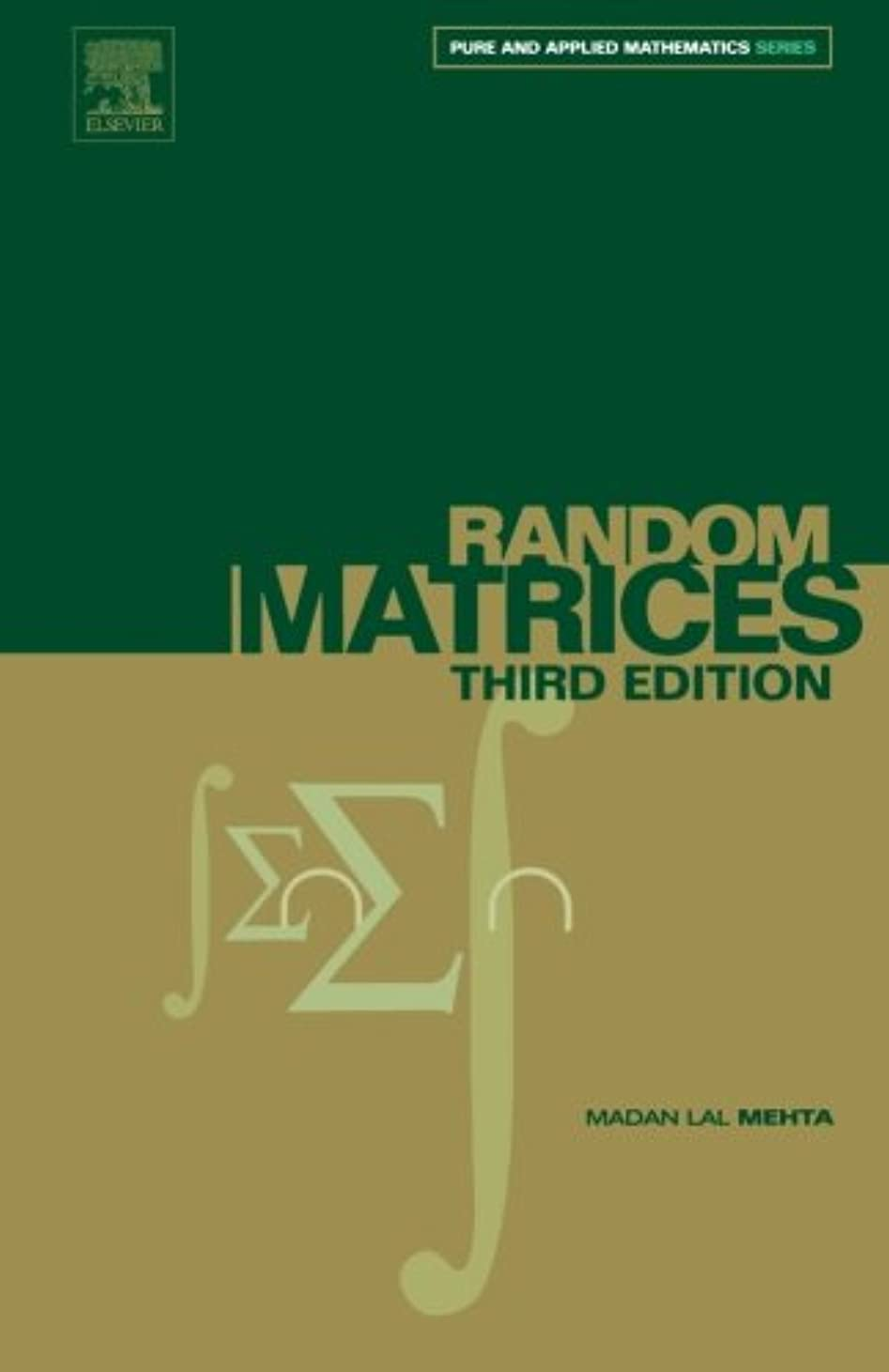 ずっと車チェリーRandom Matrices, Volume 142, Third Edition (Pure and Applied Mathematics)