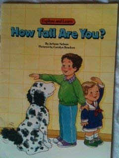 Paperback How Tall Are You (Explore and Learn Series) Book