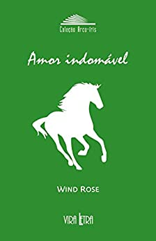 Amor Indomável por [Wind Rose]