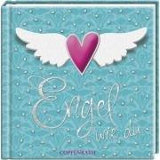 Engel wie du (Geschenkbücher für Erwachsene)