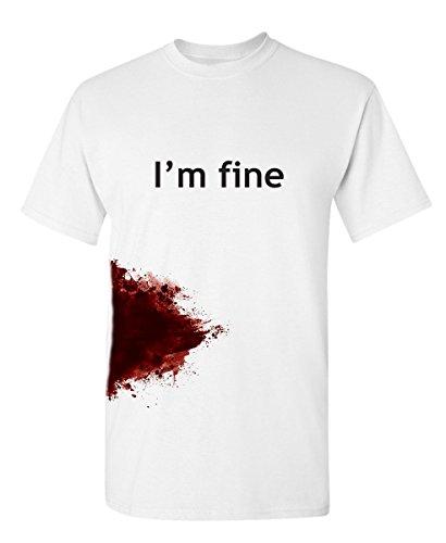 I'm Fine Graphic Novelty Sarcastic Funny T Shirt L White