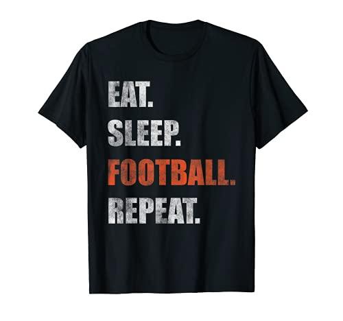 Eat Sleep Football Repeat T-Shirt Geschenk T-Shirt