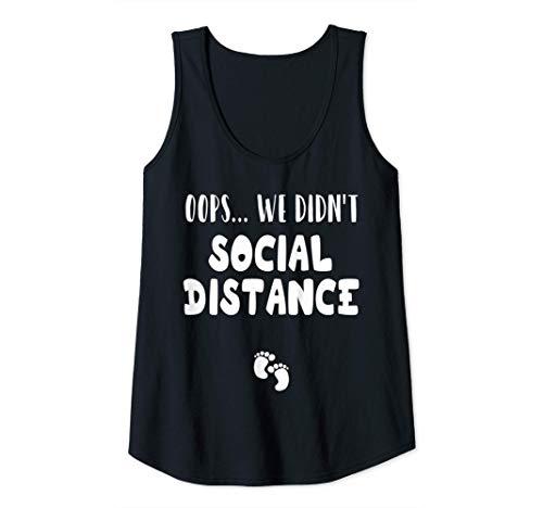 Womens We Didn't Social Distance Quarantine Pregnancy Announcement Tank Top