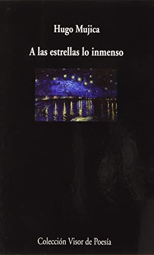 A las estrellas lo inmenso: 1090 (visor de Poesía)