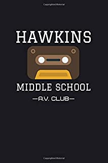 Hawkins Middle School A.V Club: Stranger Things Composition Notebook/Journal/Diary 6x9 Inches A5 100 College Ruled Lined P...