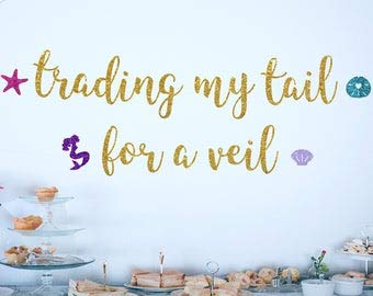 Trading My Tail For A Veil Banner Mermaid Bridal Shower Beach Bachelorette Under The Sea Party Gold Glitter Banners Bride To Be Banner