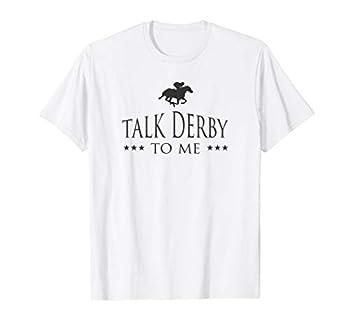 Funny Talk Derby To Me Mens Womens Kids Kentucky Race Shirt