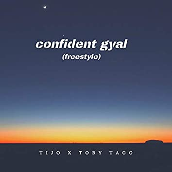 Confident Gyal (Freestyle)