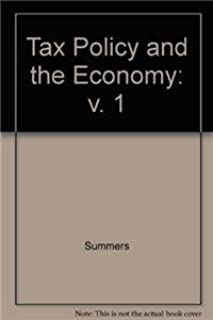 Tax Policy and the Economy (Volume 1)