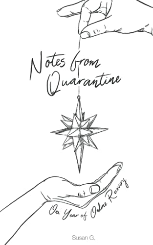 Notes from Quarantine: One Year of Online Recovery