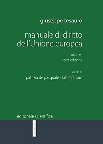 Manuale di diritto dell'Unione Europea (Vol. 1)