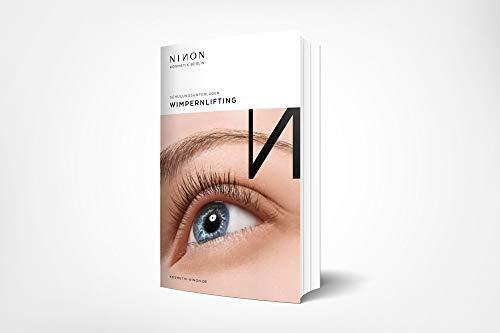 Wimpernlifting Schulungsunterlagen - E-Book zum Thema Wimpernlifting: Alles Wissenswerte zum Thema Wimpernlifting