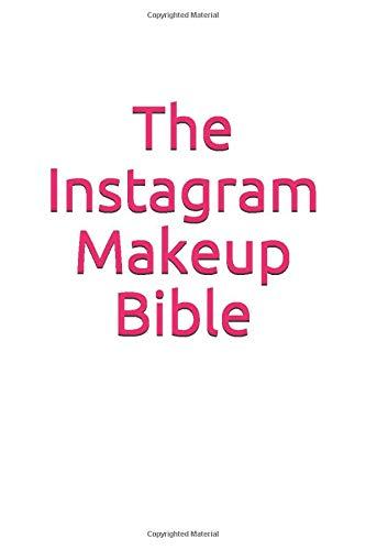 The Instagram Makeup Bible