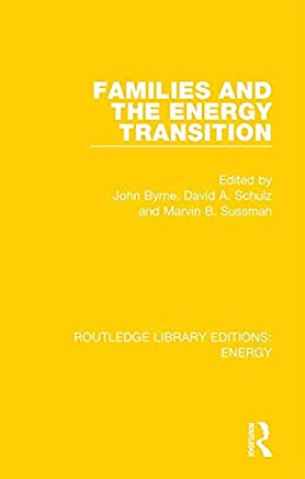 Families and the Energy Transition (Routledge Library Editions: Energy Book 2) (English Edition)