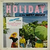 Your Musical Holiday in the West Indies--A Calypso Carnival. LP