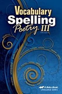 Vocabulary, Spelling, Poetry III - Abeka 9th Grade 9 Highschool Spelling, Vocabulary, and Poetry Student Work Book
