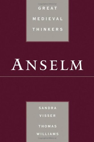 Anselm (Great Medieval Thinkers)