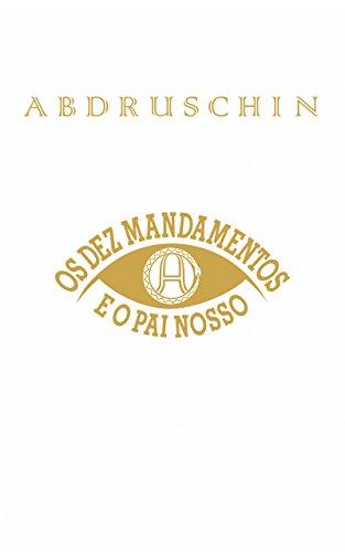 Os Dez Mandamentos de Deus e o Pai Nosso (Portuguese Edition)