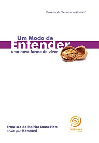 Um modo de entender: Uma nova forma de viver (Portuguese Edition)