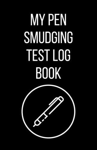 My Pen Smudging Test Log Book: Handy Pen Ink Test Checklist Log Book For Artist