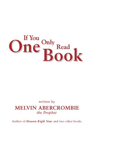 If You Only Read One Book By Melvin Abercrombie (Does God Have...
