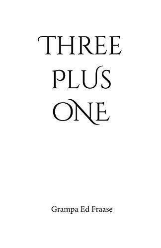 THREE plus ONE