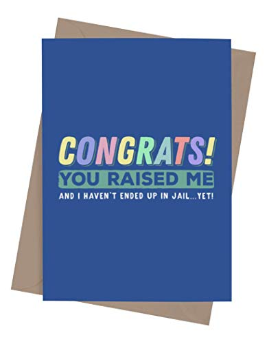 Funny card for mom or dad | Original card for parents for Mother's Day or Father's Day from son or daughter | Inappropriate gag card for Birthday, Anniversary, Christmas... | You Raised Me