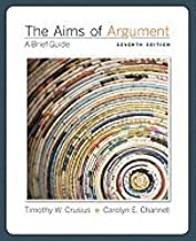 Aims of Argument : A Brief Guide, 7th (seventh) Edition