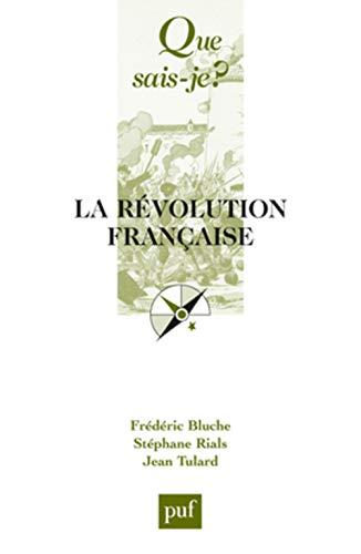 La Revolution Francaise Par Frederic Bluche Stephane Rials Jean Tulard