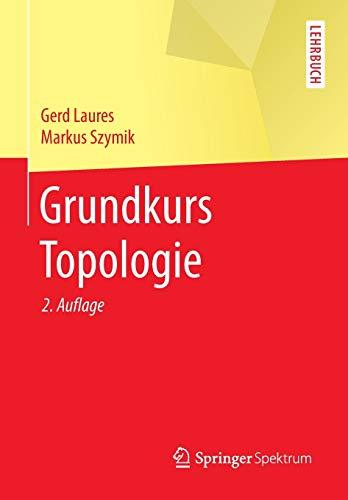 Grundkurs Topologie (Springer-Lehrbuch)