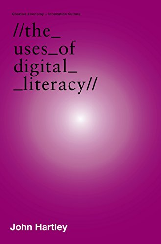 The Uses of Digital Literacy (Creative Economy & Innovation Culture Se)