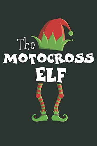 """The Motocross Elf: Funny Novelty Christmas Gift ~ Small Lined Notebook (6\'\' X 9\"""")"""