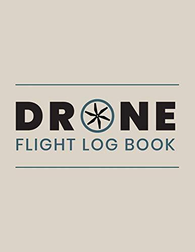 Drone Flight Log Book: Drone Flight Time & Flight Map Record ; Drone Flight Planning ; Drone Flight Training Journal ; First Drone Flight Logbook ; ... Pilot Gift ; Drone Journal ; Drone Log Book