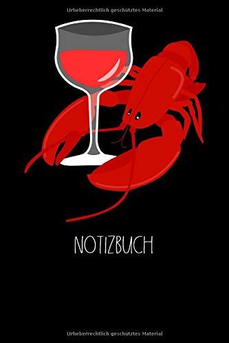 Notizbuch: Rotwein, Wein, Weinglas, Hummer, Languste, Dinner, genießen, Abendessen, Lobster I Notizbuch oder Notizheft gepunktet 6 x 9 Zoll (ca. DIN A5) I 120Seiten