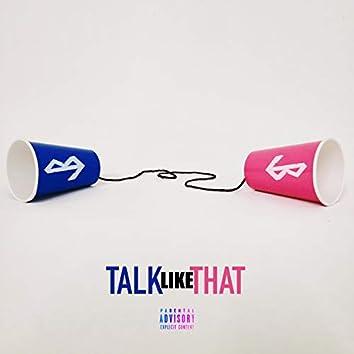Talk Like That